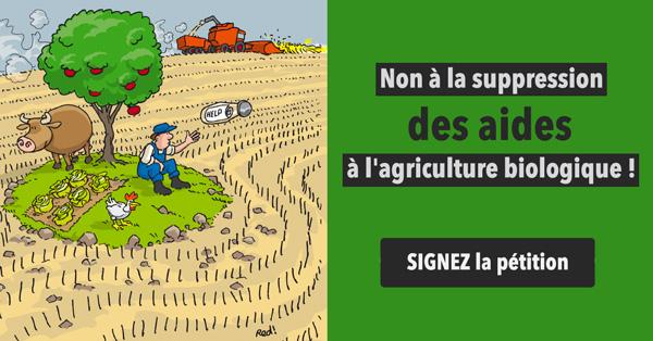 Non à la suppression des aides à l'agriculture biologique !
